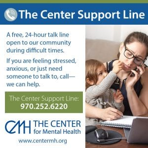 The Center Support Line: 970-252-6220